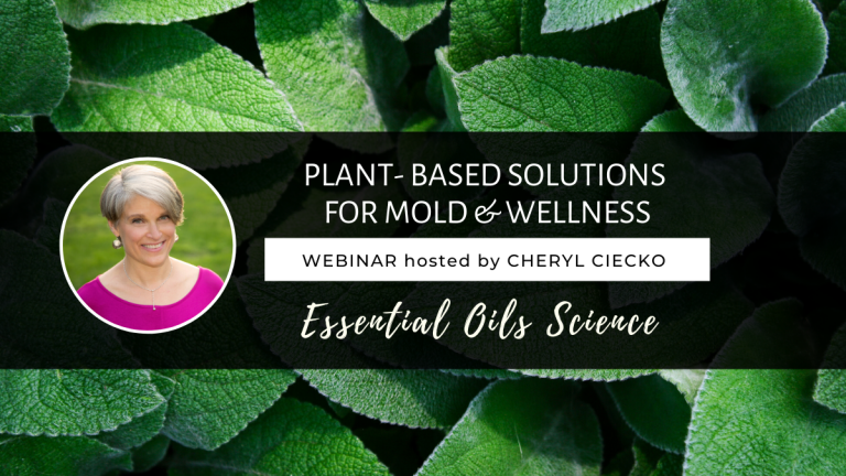 WEBINAR Plant-based Solutions For Mold. Essential Oils Science